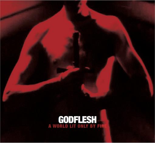 godflesh a world lit only by fire album de colectie equilibrium