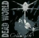 04. Dead World - Collusion (1992)