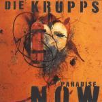 13. Die Krupps - Paradise Now (1997)