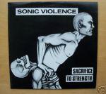 25. Sonic Violence - Sacrifice To Strength (1989)