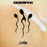 28. Oomph! - Sperm (1994)