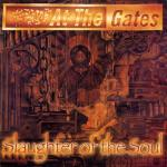 At The Gates - Slaughter of the Soul (1995)