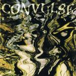 Convulse - Reflections (1994)