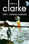 2001 Odiseea spatiala - Arthur C Clarke