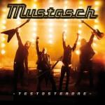 7. Mustasch - Testosterone
