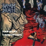 Napalm Death - Harmony Corruption (1990)