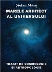 Marele Arhitect al Universului - Stefan Masu