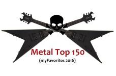 Metal Top 150 - (myFavorites 2016)
