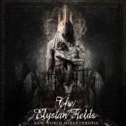 The Elysian Fields - New World Misanthropia
